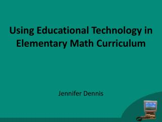Using Educational Technology in Elementary Math Curriculum