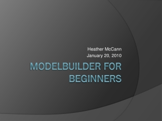 ModelBuilder for Beginners