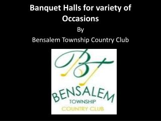Banquet Halls for variety of Occasions