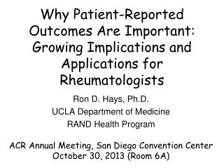 Ron D. Hays, Ph.D. UCLA Department of Medicine RAND Health Program