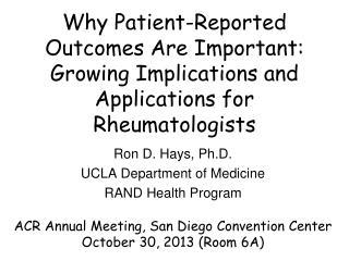 Ron D. Hays, Ph.D. UCLA Department of Medicine RAND Health Program