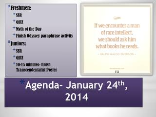 Agenda- January 24 th , 2014