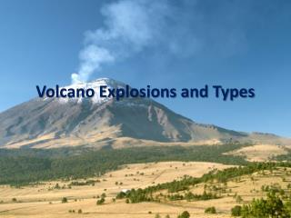 Volcano Explosions and Types