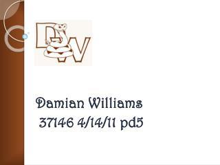 Damian Williams  37146 4/14/11 pd5