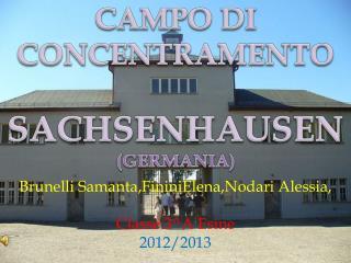 CAMPO DI  CONCENTRAMENTO   SACHSENHAUSEN (GERMANIA)