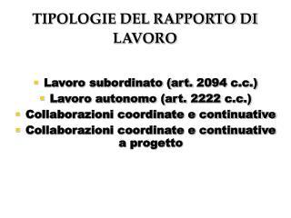 TIPOLOGIE DEL RAPPORTO DI LAVORO