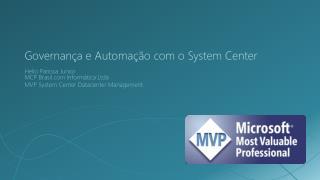 Governança e Automação com o System Center