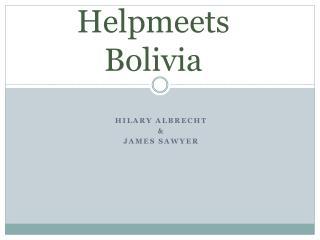 Helpmeets Bolivia