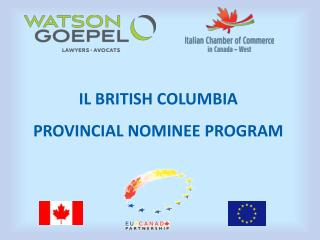 IL  BRITISH  COLUMBIA PROVINCIAL  NOMINEE PROGRAM