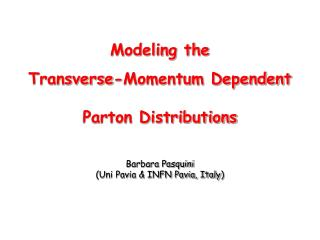 Modeling the  Transverse-Momentum Dependent Parton Distributions