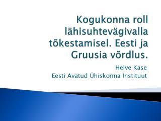 Kogukonna  roll lähisuhtevägivalla tõkestamisel. Eesti ja Gruusia võrdlus .