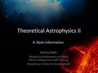 Theoretical Astrophysics  II