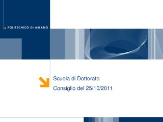 Scuola di Dottorato Consiglio del 25/10/2011