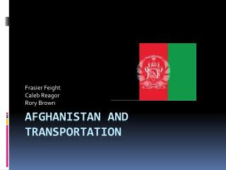Afghanistan and Transportation