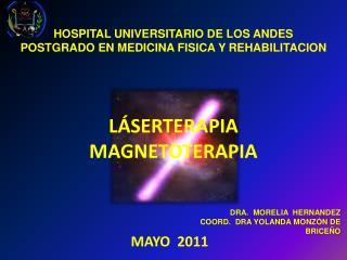 HOSPITAL UNIVERSITARIO DE LOS ANDES POSTGRADO EN MEDICINA FISICA Y  REHABILITACION
