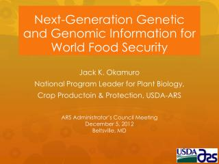 Next-Generation Genetic and Genomic Information for World Food Security