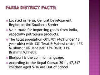 Parsa  District Facts: