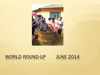 World Round-up        June 2014