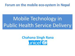 Mobile Technology in  Public  Health Service Delivery