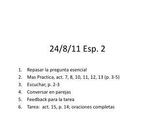 24/8/11 Esp. 2