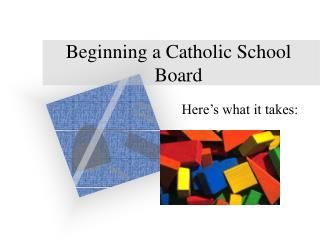 Beginning a Catholic School Board