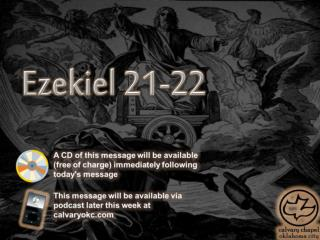 Ezekiel 21-22