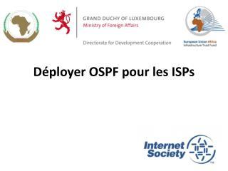 Déployer  OSPF pour les ISPs