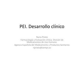 PEI. Desarrollo clínico