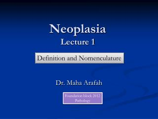 Neoplasia Lecture 1