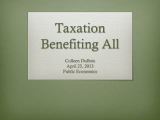 Taxation Benefiting All