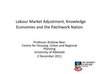 Labour Market Adjustment, Knowledge Economies and the Patchwork Nation