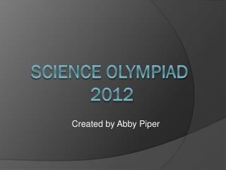 Science Olympiad  2012