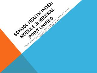 School Health Index: Module 3: Mineral point unified