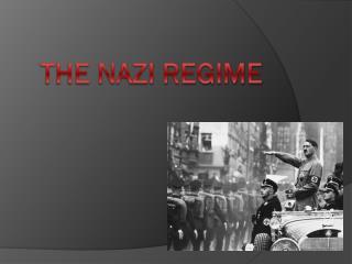 The NAZI REGIME