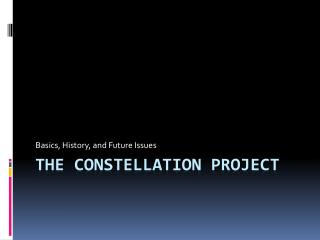 The CONSTELLATION PROJECT