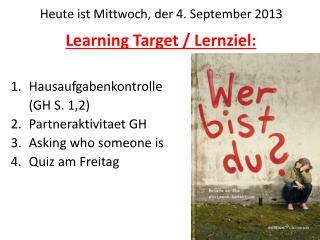 Learning Target /  Lernziel :