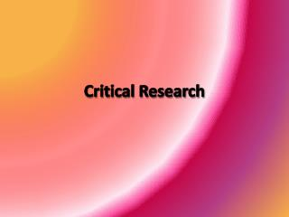 Critical Research