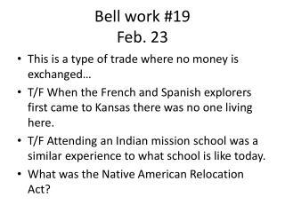 Bell work #19 Feb. 23