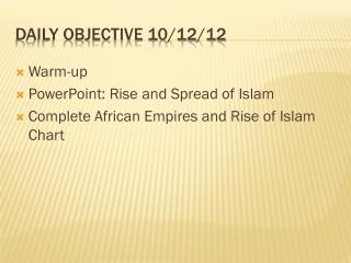 Daily objective 10/12/12