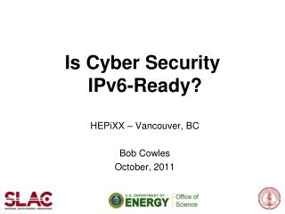 Is  Cyber  Security  IPv6-Ready ?