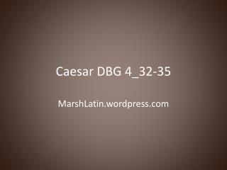 Caesar  DBG  4_32-35