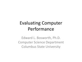 Evaluating Computer  Performance
