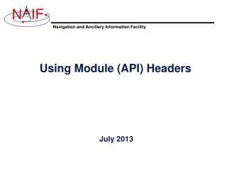 Using Module  (API) Headers