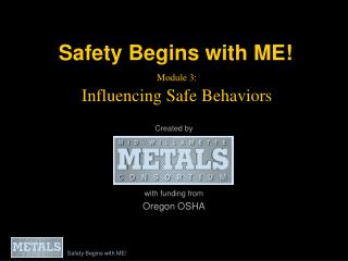 Module 3:  Influencing Safe Behaviors