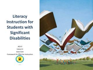 Literacy Instruction for Students with Significant Disabilities