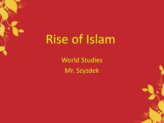 Rise of Islam