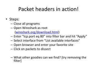 Packet headers in action!