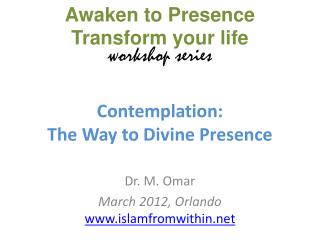 Contemplation:  The Way to Divine Presence