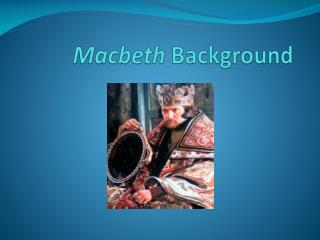 Macbeth  Background