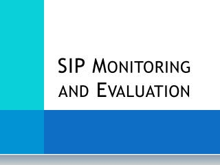 SIP Monitoring and Evaluation